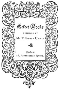 Select Books Published by Mr. T. Fisher Unwin