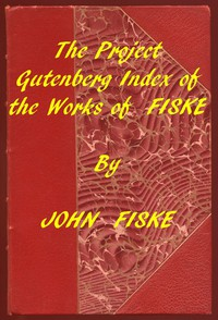 Cover of Index of the Project Gutenberg Works of John Fiske