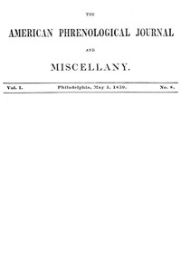 Cover of The American Phrenological Journal and Miscellany, Vol. 1. No. 8, May 1, 1839