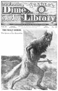 Cover of The Wolf Demon; or, The Queen of the Kanawha