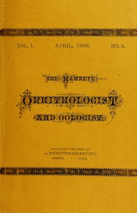 Cover of The Hawkeye Ornithologist and Oologist. Vol. 1. No. 4 April 1888