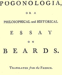 Cover of Pogonologia; Or, A Philosophical and Historical Essay on Beards
