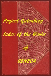 Cover of Index of the Project Gutenberg Works of Lucius Annaeus Seneca