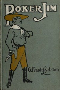 Cover of Poker Jim, Gentleman, and Other Tales and Sketches