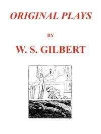 Original Plays [First Series]