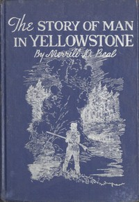 Cover of The Story of Man In Yellowstone