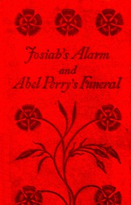 Cover of Josiah's Alarm, and Abel Perry's Funeral
