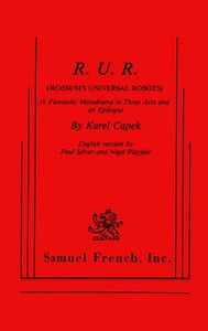 Cover of R.U.R. (Rossum's Universal Robots)A Fantastic Melodrama in Three Acts and an Epilogue