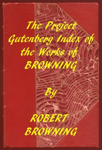 Cover of Index of the Project Gutenberg Works of Robert Browning