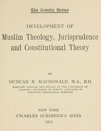 Cover of Development of Muslim Theology, Jurisprudence, and Constitutional Theory