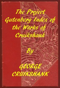 Cover of Index of the Project Gutenberg Works of George Cruikshank