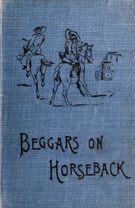 Cover of Beggars on Horseback; A riding tour in North Wales