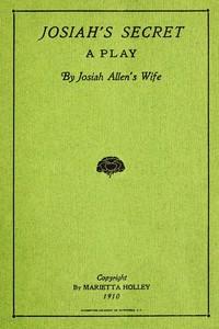 Josiah's Secret: A Play