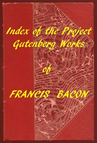 Cover of Index of the Project Gutenberg Works of Francis Bacon