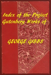 Cover of Index of the Project Gutenberg Works of George Gibbs