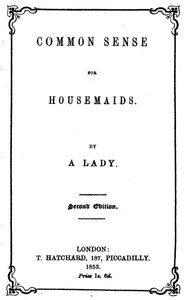 Cover of Common Sense for Housemaids