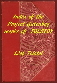 Cover of Index of the Project Gutenberg Works of Leon Tolstoy