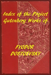 Cover of Index of the Project Gutenberg Works of Fyodor Dostoevsky