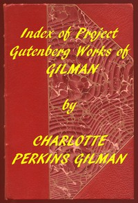 Cover of Index of the Project Gutenberg Works of Charlotte Perkins Gilman