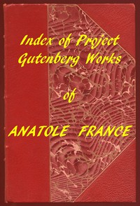 Cover of Index of the Project Gutenberg Works of Anatole France