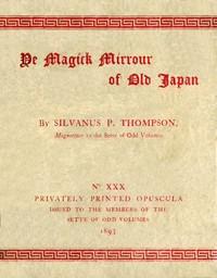 Ye Magick Mirrour of Old Japan