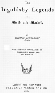 Cover of The Ingoldsby Legends; or, Mirth and Marvels