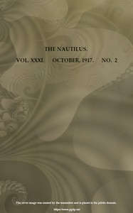 Cover of The Nautilus. Vol. XXXI, No. 2, October 1917A Quarterly Journal Devoted to the Interests of Conchologists