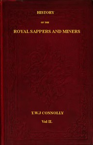 Cover of History of the Royal Sappers and Miners, Volume 2 (of 2) From the Formation of the Corps in March 1712 to the date when its designation was changed to that of Royal Engineers