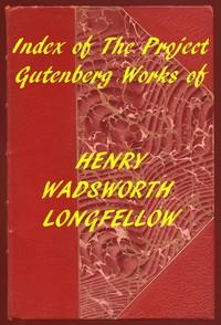Cover of Index of the Project Gutenberg Works of Henry Wadsworth Longfellow
