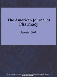 Cover of The American Journal of Pharmacy, March, 1907