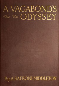 Cover of A Vagabond's Odyssey being further reminiscences of a wandering sailor-troubadour in many lands