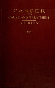 Cover of Cancer: Its Cause and Treatment, Volume 2 (of 2)
