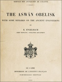 Cover of The Aswân ObeliskWith some remarks on the Ancient Engineering
