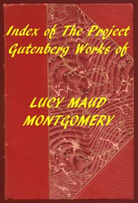 Cover of Index of the Project Gutenberg Works of Lucy Maud Montgomery