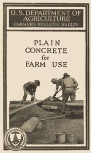 Cover of Plain Concrete for Farm Use