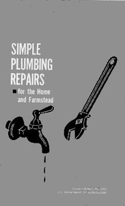 Simple Plumbing Repairs for the Home and Farmstead