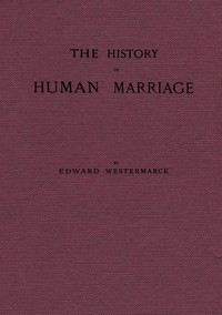 Cover of The History of Human MarriageThird Edition