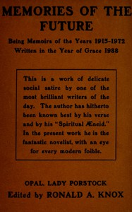 Cover of Memories of the Future Being Memoirs of the Years 1915‒1972, Written in the Year of Grace 1988