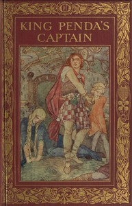 King Penda's Captain: A Romance of Fighting in the Days of the Anglo-Saxons