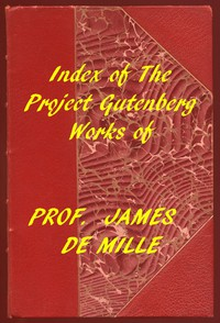 Cover of Index of the Project Gutenberg Works of James De Mille