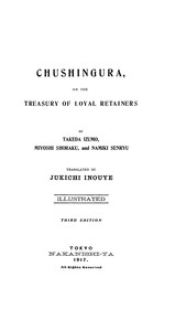 Cover of Chushingura; Or, The Treasury of Loyal Retainers