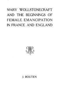 Cover of Mary Wollstonecraft and the beginnings of female emancipation in France and   England