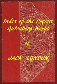 Index of the Project Gutenberg Works of Jack London