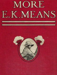 Cover of More E. K. Means Is This a Title? It Is Not. It Is the Name of a Writer of Negro Stories, Who Has Made Himself So Completely the Writer of Negro Stories That This Second Book, Like the First, Needs No Title