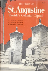 Cover of St. Augustine, Florida's Colonial Capital
