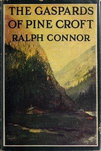 The Gaspards of Pine Croft: A Romance of the Windermere