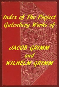 Cover of Index of the Project Gutenberg Works of the Brothers Grimm