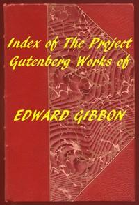 Index of the Project Gutenberg Works of Edward Gibbon