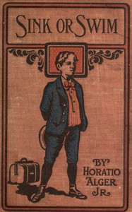 Cover of Sink or Swim; or, Harry Raymond's Resolve