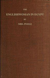 Cover of The Englishwoman in Egypt Letters from Cairo, Written During a Residence There in 1842, 3, & 4